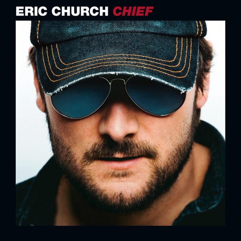 ERIC CHURCH'S 'CHIEF' CERTIFIED PLATINUM!! (AUDIO)