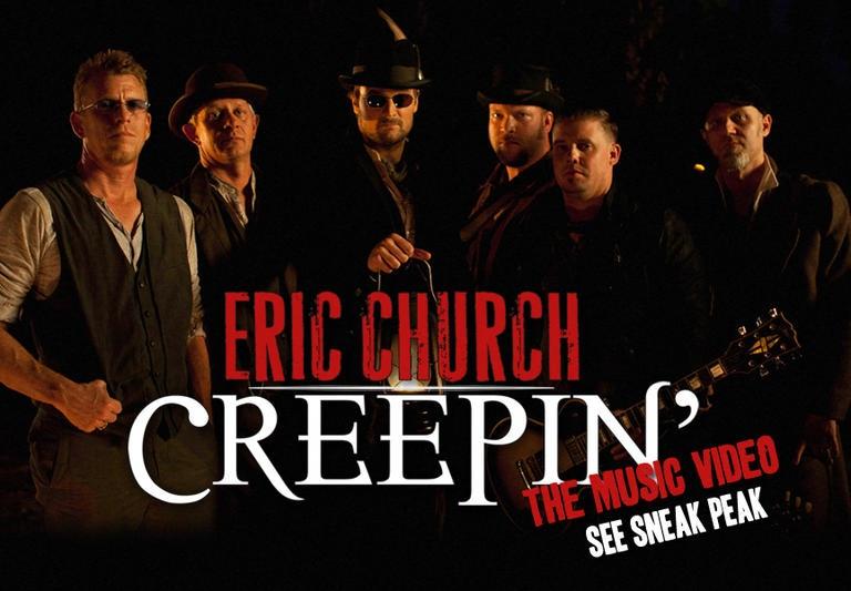 "SNEAK PEEK: ERIC CHURCH'S VIDEO FOR 'CREEPIN"" COMING SOON!"
