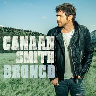 CANAAN SMITH SET TO RELEASE HIS DEBUT ALBUM, 'BRONCO,' JUNE 23RD!