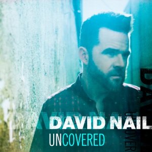 DavidNail_Uncovered_HIres_WEB