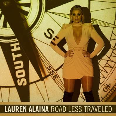 LAUREN ALAINA'S 'ROAD LESS TRAVELED' AVAILABLE TODAY.