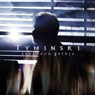 TYMINSKI SET TO RELEASE NEW ALBUM, 'SOUTHERN GOTHIC,' IN OCTOBER.