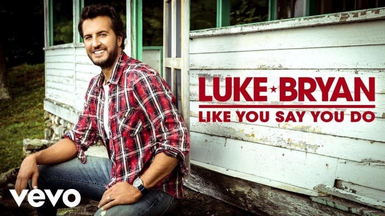 Luke Bryan – Like You Say You Do (Audio)