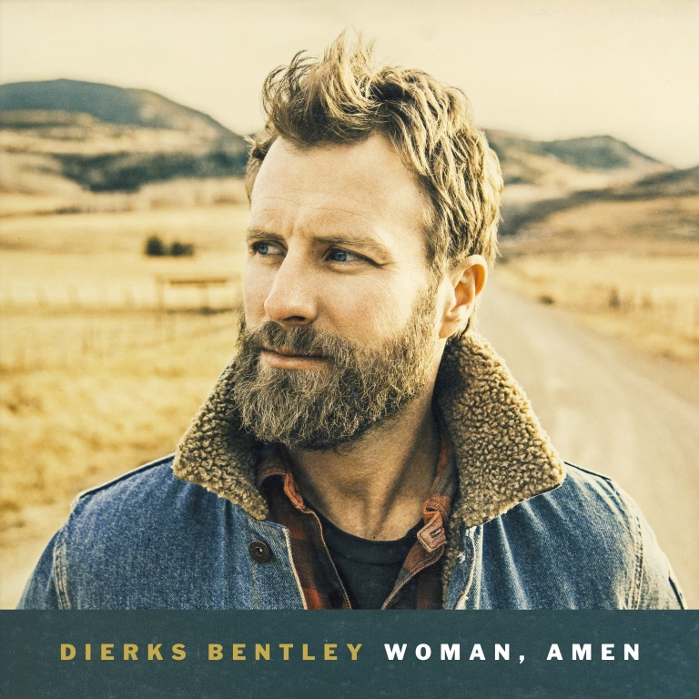 DIERKS BENTLEY HITS THE AIRWAVES WITH HIS NEW SINGLE, 'WOMAN, AMEN.'
