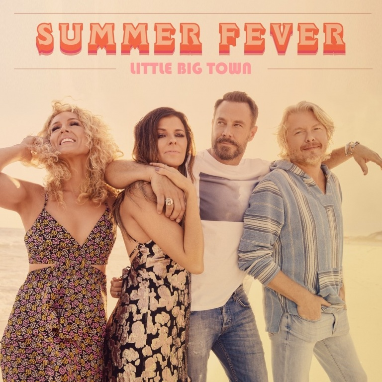 LITTLE BIG TOWN'S VIDEO FOR 'SUMMER FEVER' WILL PREMIERE JUNE 7TH ACROSS SEVERAL CHANNELS.