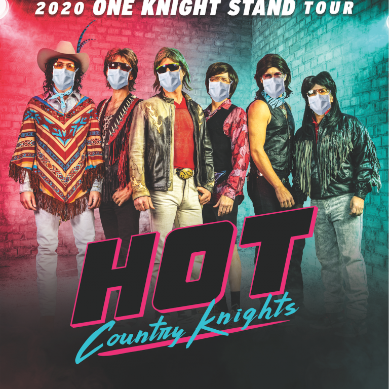 HOT COUNTRY KNIGHTS POSTPONE 2020 ONE KNIGHT STAND TOUR.